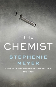 The Chemist : The compulsive, action-packed new thriller from the author of Twilight, Hardback Book