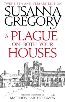 A Plague On Both Your Houses : The First Chronicle of Matthew Bartholomew, Paperback / softback Book