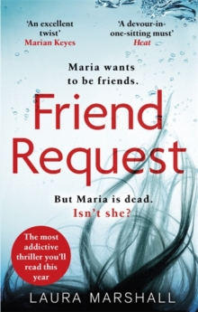 Friend Request : The most addictive psychological thriller you'll read this year, Paperback / softback Book