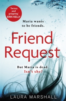 Friend Request : The most addictive psychological thriller you'll read this year, Hardback Book
