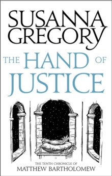 The Hand Of Justice : The Tenth Chronicle of Matthew Bartholomew, Paperback Book