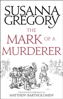 The Mark Of A Murderer : The Eleventh Chronicle of Matthew Bartholomew, Paperback / softback Book