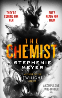The Chemist : The compulsive, action-packed new thriller from the author of Twilight, Paperback / softback Book