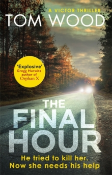 The Final Hour, Hardback Book