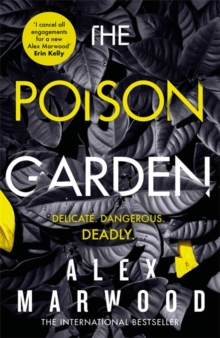 The Poison Garden : The shockingly tense thriller that will have you gripped from the first page, Hardback Book