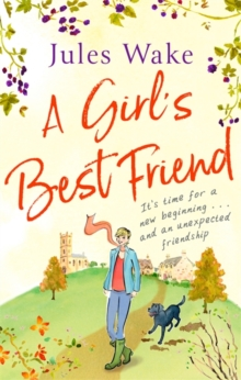 A Girl's Best Friend : A feel-good countryside escape to warm your heart, Paperback / softback Book