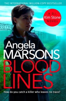 Blood Lines : An absolutely gripping thriller that will have you hooked (Detective Kim Stone Crime Thriller Series Book 5), Paperback / softback Book