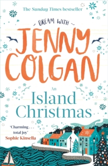 An Island Christmas : Fall in love with the ultimate festive read from bestseller Jenny Colgan, Hardback Book