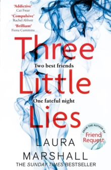 Three Little Lies : The compulsive new thriller from the author of FRIEND REQUEST, Hardback Book