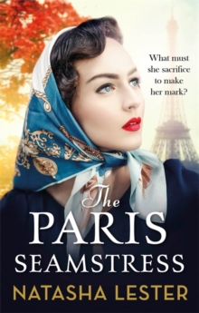 The Paris Seamstress : Transporting, Twisting, the Most Heartbreaking Novel You'll Read This Year, Paperback / softback Book