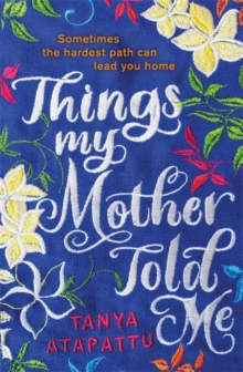 Things My Mother Told Me, Paperback / softback Book