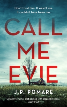 Call Me Evie : The Australian Bestseller with a jaw-dropping twist, Paperback / softback Book