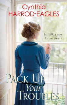 Pack Up Your Troubles : War at Home, 1919, EPUB eBook