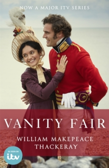Vanity Fair : Official ITV tie-in edition, Paperback / softback Book