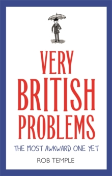 Very British Problems: The Most Awkward One Yet, Hardback Book