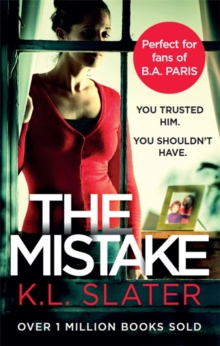 The Mistake : An unputdownable psychological thriller with a brilliant twist, Paperback / softback Book