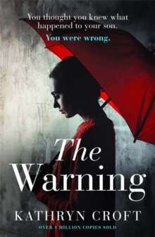 The Warning : A nail-biting, gripping psychological thriller, Paperback / softback Book
