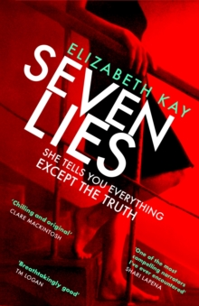 Seven Lies : The most addictive, page-turning thriller of 2020, EPUB eBook