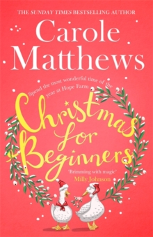 Christmas for Beginners : Fall in love with the ultimate festive read from the Sunday Times bestseller, Hardback Book