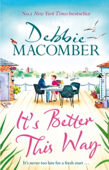 It's Better This Way : the joyful and uplifting new novel from the New York Times #1 bestseller, Hardback Book
