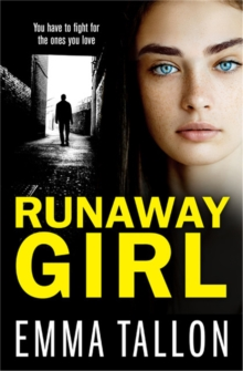Runaway Girl : A gripping crime thriller that will have you hooked, Paperback / softback Book