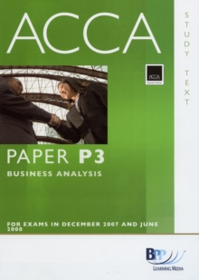 ACCA (New Syllabus) - P3 Business Analysis : Study Text, Paperback Book