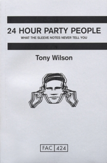 24-hour Party People, Paperback Book