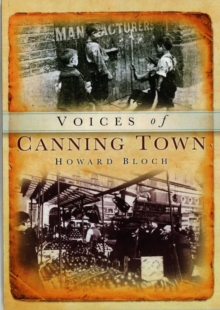 Canning Town Voices, Paperback Book