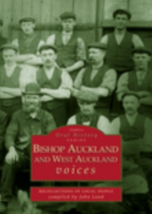 Bishop Auckland & West Auckland Voices, Paperback / softback Book