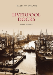 Liverpool Docks, Paperback Book
