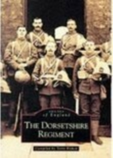 The Dorsetshire Regiment, Paperback / softback Book