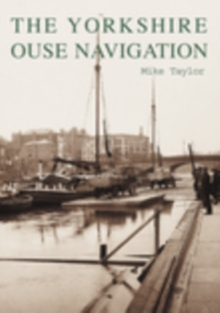 The Yorkshire Ouse Navigation, Paperback / softback Book