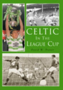 Celtic in the League Cup, Paperback / softback Book