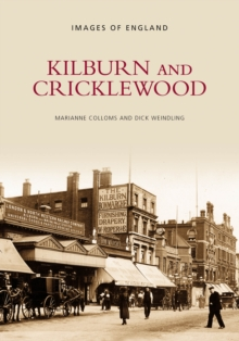 Kilburn and Cricklewood, Paperback / softback Book