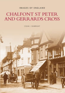 Chalfont St Peter & Gerrards Cross, Paperback Book