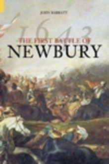The First Battle of Newbury 1643, Paperback / softback Book