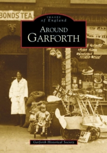 Around Garforth, Paperback / softback Book