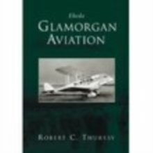 Glamorgan Aviation : Eheda, Paperback / softback Book