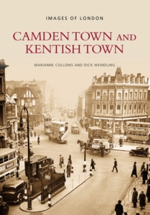 Camden Town and Kentish Town, Paperback / softback Book