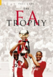 The FA Trophy, Paperback / softback Book