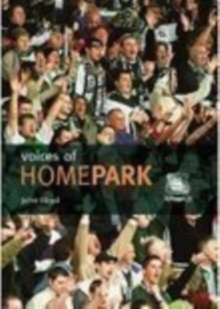 Voices of Home Park, Paperback / softback Book