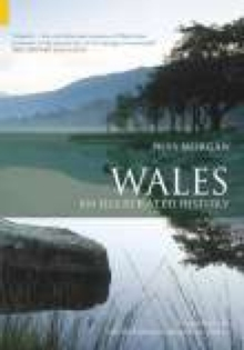 Wales : An Illustrated History, Paperback Book