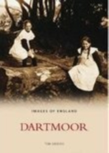 Dartmoor In Old Photographs, Paperback / softback Book