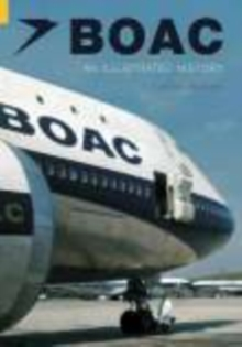 BOAC : An Illustrated History, Paperback / softback Book