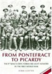 From Pontefract to Picardy, Paperback / softback Book