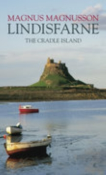Lindisfarne : The Cradle Island, Paperback Book