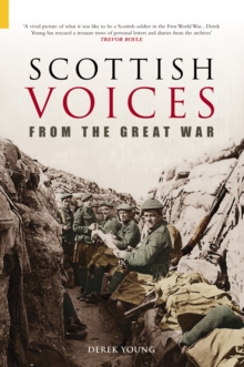 Forgotten Scottish Voices from the Great War, Paperback Book