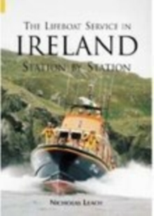 The Lifeboat Service in Ireland : Station By Station, Paperback / softback Book