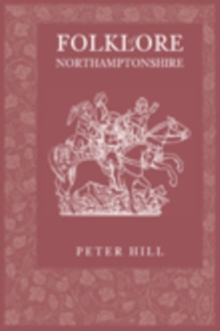 Folklore of Northamptonshire, Paperback Book