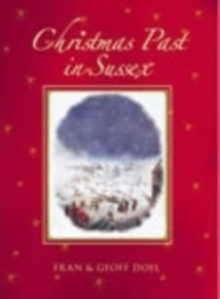 Christmas Past in Sussex, Paperback / softback Book